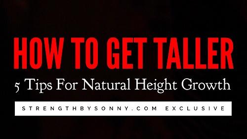 get taller tips natural height growth